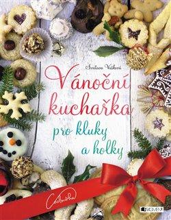 Obálka titulu Vánoční kuchařka pro kluky a holky