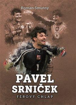 Obálka titulu Pavel Srniček: férový chlap