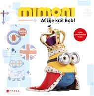 Mimoni - Ať žije král Bob!