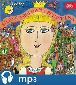 Obálka titulu Šíleně prolhaná princezna