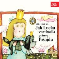 Jak Lucka vysvobodila prince Pašajdu