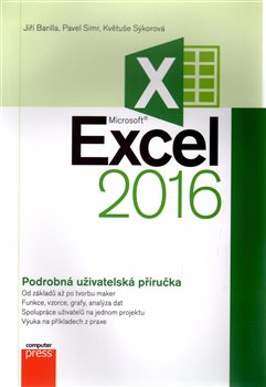 Obálka titulu Microsoft Excel 2016 Podrobná uživatelská příručka