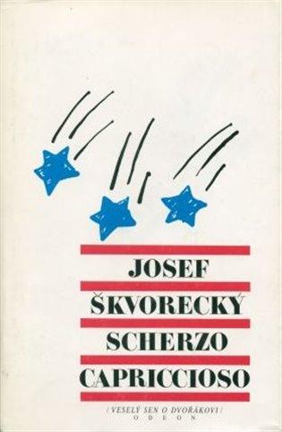 Scherzo capriccioso:spisy 41 - Josef Škvorecký | Booksquad.ink