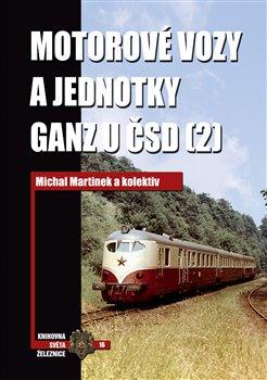 Obálka titulu Motorové vozy a jednotky Ganz u ČSD (2)