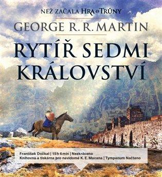 Rytíř Sedmi království:Než začala Hra o trůny - George R.R. Martin | Booksquad.ink