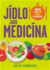 Obálka knihy Jídlo jako medicína