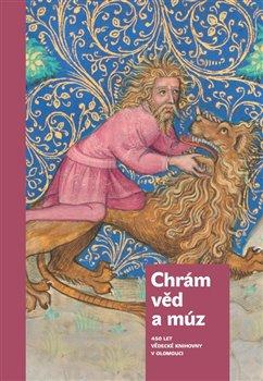 Obálka titulu Chrám věd a múz - 450 let Vědecké knihovny v Olomouci