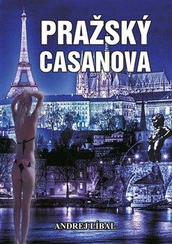 Obálka titulu Pražský Casanova
