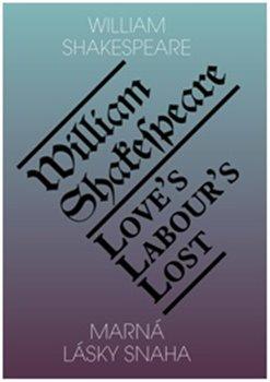 Obálka titulu Marná lásky snaha / Love's labour's lost