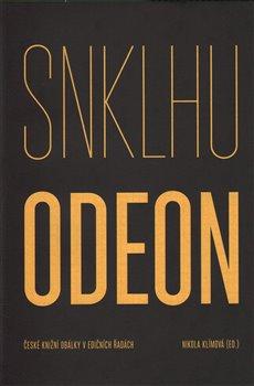 Obálka titulu SNKLHU / Odeon 1953–1994. České knižní obálky v edičních řadách