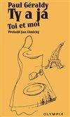 Obálka knihy Ty a já/Toi et moi