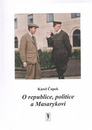O republice, politice a Masarykovi