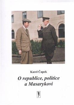 Obálka titulu O republice, politice a Masarykovi