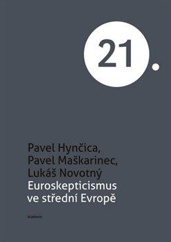 Obálka titulu Euroskepticismus ve střední Evropě