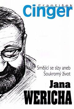 Obálka titulu Smějící se slzy aneb soukromý život J. Wericha