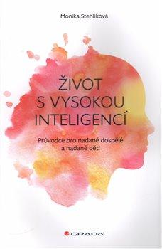 Obálka titulu Život s vysokou inteligencí