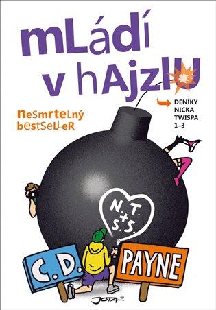 Mládí v hajzlu 1-3 - C. D. Payne | Booksquad.ink