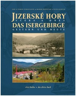 Obálka titulu Jizerské hory včera a dnes / Das Isergebirge Gestern und Heute