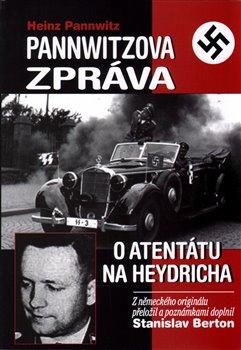 Obálka titulu Pannwitzova zpráva o atentátu na Heydricha