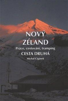 Obálka titulu Nový Zéland 2 - Práce, cestování, tramping