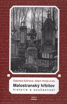 Obálka titulu Malostranský hřbitov. Historie a současnost