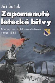Obálka titulu Zapomenuté letecké bitvy