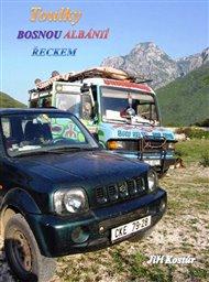 Toulky Bosnou, Albánií a Řeckem