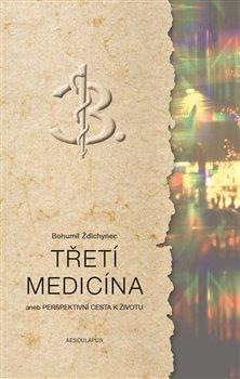 Obálka titulu Třetí medicína