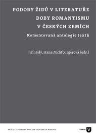 Podoby Židů v literatuře doby romantismu v českých zemích