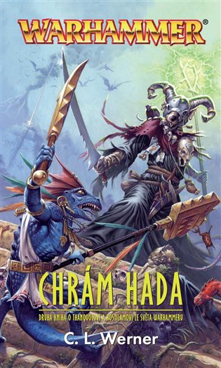 Warhammer - Chrám hada - C. L. Werner | Replicamaglie.com