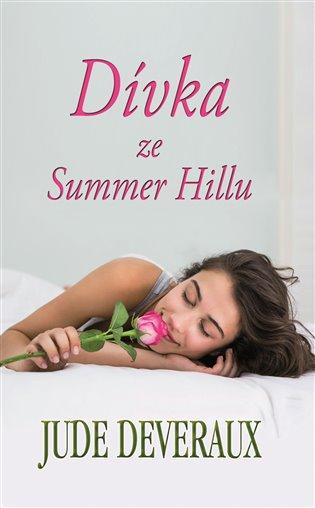 Dívka ze Summer Hillu - Jude Deveraux | Booksquad.ink