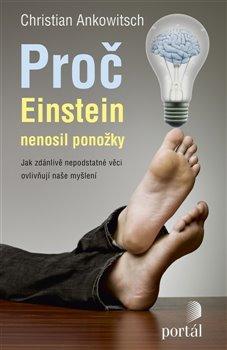 Obálka titulu Proč Einstein nenosil ponožky