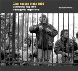 Obálka titulu Zlom epochy Praha 1989