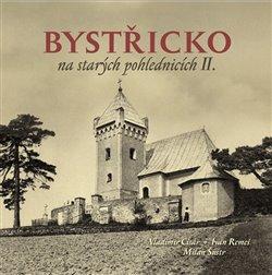 Obálka titulu Bystřicko na starých pohlednicích II.