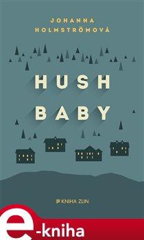 Obálka titulu Hush baby