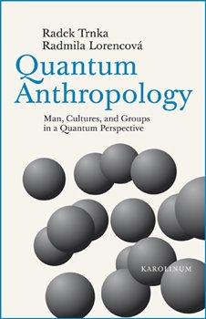 Obálka titulu Quantum Anthropology