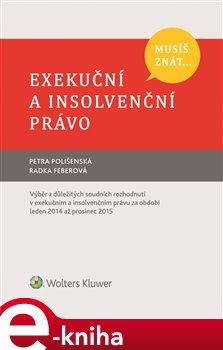 Obálka titulu Musíš znát... Exekuční a insolvenční právo