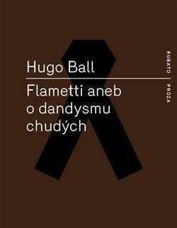 Obálka titulu Flametti aneb O dandysmu chudých