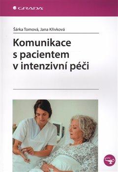 Obálka titulu Komunikace s pacientem v intenzivní péči