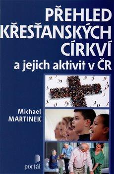 Obálka titulu Přehled křesťanských církví a jejich aktivit v ČR