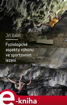 Obálka titulu Fyziologické aspekty výkonu ve sportovním lezení
