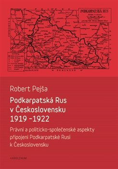 Obálka titulu Podkarpatská Rus v Československu 1919-1922
