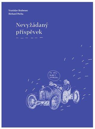 Nevyžádaný příspěvek - Vratislav Brabenec, | Booksquad.ink