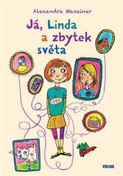 Obálka titulu Já, Linda a zbytek světa