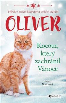 Obálka titulu Oliver - kocour, který zachránil Vánoce