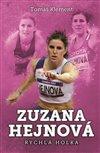 Obálka knihy Zuzana Hejnová: rychlá holka