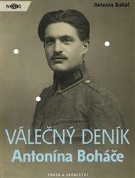 Válečný deník Antonína Boháče