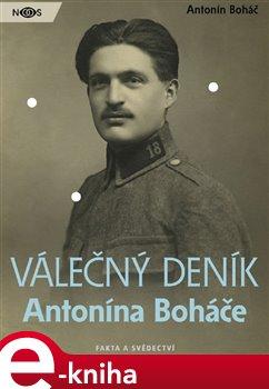 Obálka titulu Válečný deník Antonína Boháče