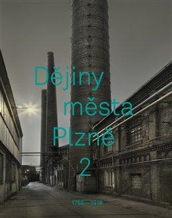 Obálka titulu Dějiny města Plzně 2