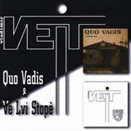 Quo Vadis & Ve Lví Stopě